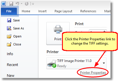 In Word 2010, click the Printer Properties link before printing to change the TIFF settings